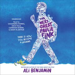 The Next Great Paulie Fink by Ali Benjamin audiobook