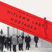 Hitler's Last Hostages by  Mary M. Lane audiobook