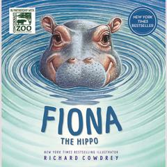 Fiona the Hippo by Richard Cowdrey audiobook