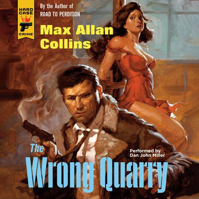 The Wrong Quarry by Max Allan Collins audiobook