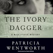 The Ivory Dagger by  Patricia Wentworth audiobook