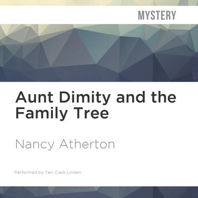 Aunt Dimity and the Family Tree by Nancy Atherton audiobook