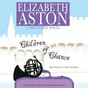 Children of Chance by  Elizabeth Aston audiobook