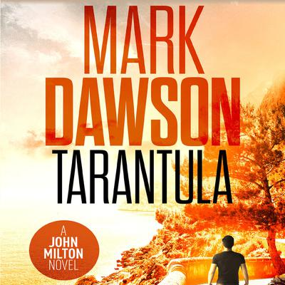 Tarantula by Mark Dawson audiobook
