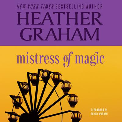 Mistress of Magic by Heather Graham audiobook