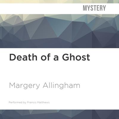 Death of a Ghost by Margery Allingham audiobook
