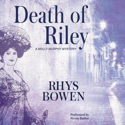 Death of Riley by Rhys Bowen audiobook