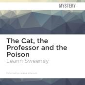 The Cat, the Professor and the Poison by  Leann Sweeney audiobook