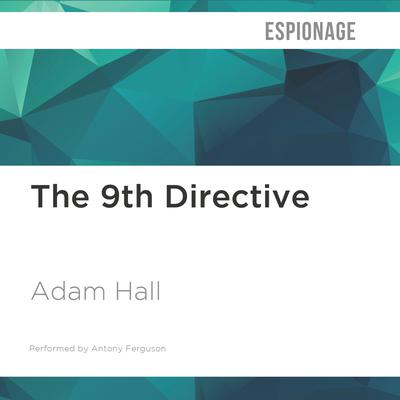 The 9th Directive by Adam Hall audiobook