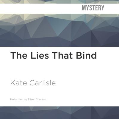 The Lies That Bind by Kate Carlisle audiobook
