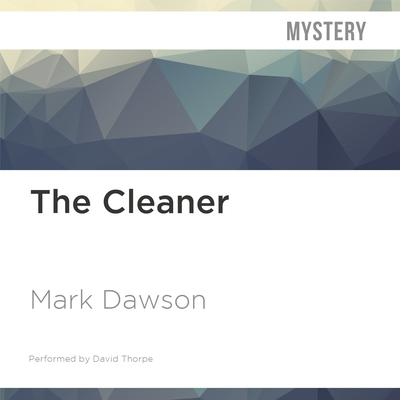 The Cleaner by Mark Dawson audiobook
