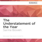 The Understatement of the Year by  Sarina Bowen audiobook