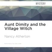 Aunt Dimity and the Village Witch by  Nancy Atherton audiobook