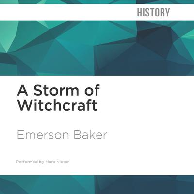 A Storm of Witchcraft by Emerson Baker audiobook