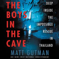 The Boys in the Cave by Matt Gutman audiobook