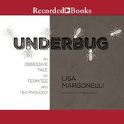 Underbug by  Lisa Margonelli audiobook