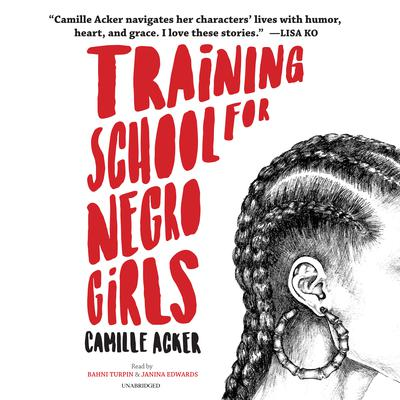 Training School for Negro Girls by Camille Acker audiobook