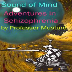 Sound of Mind by Professor Mustard audiobook