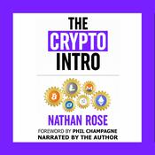 The Crypto Intro by  Nathan Rose audiobook