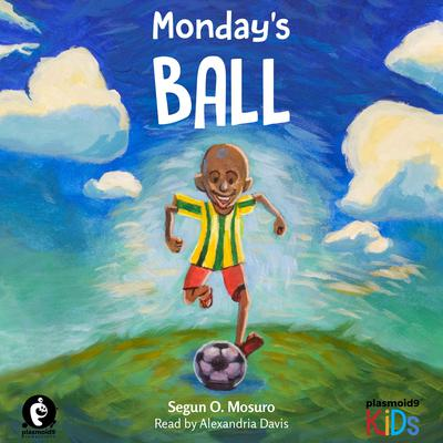 Monday's Ball by Segun O Mosuro audiobook