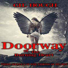 Doorway of the Burning Heart by Gil Hough audiobook