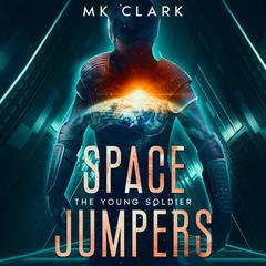 Space Jumpers by MK Clark audiobook