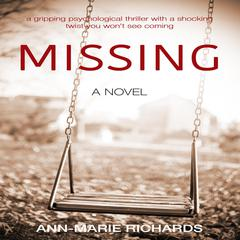 MISSING by Ann-Marie Richards audiobook