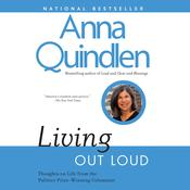 Living Out Loud by  Anna Quindlen audiobook