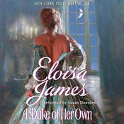 A Duke of Her Own by  Eloisa James audiobook