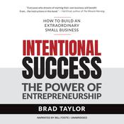 Intentional Success by  Brad Taylor audiobook