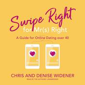 Swipe Right for Mr(s) Right by  Chris Widener audiobook