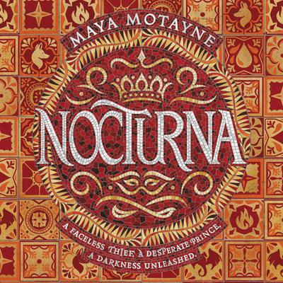 Nocturna by Maya Motayne audiobook