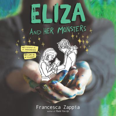 Eliza and Her Monsters by Francesca Zappia audiobook