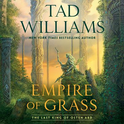 Empire of Grass by Tad Williams audiobook