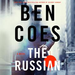 The Russian by Ben Coes audiobook