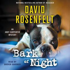 Bark of Night by David Rosenfelt audiobook