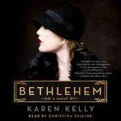 Bethlehem by  Karen Kelly audiobook