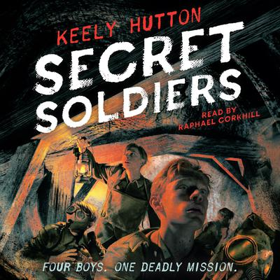 Secret Soldiers by Keely Hutton audiobook