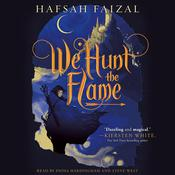 We Hunt the Flame by  Hafsah Faizal audiobook
