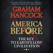 America Before by  Graham Hancock audiobook