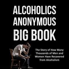 Alcoholics Anonymous Big Book (2nd edition) by Bill W. audiobook