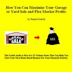 How To Triple Your Garage Sale Profits by Thomas Fredrick audiobook