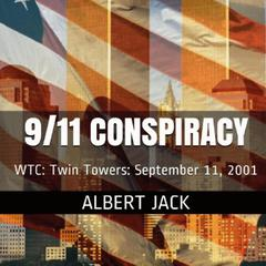 9/11 Conspiracy by Albert Jack audiobook