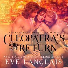 Cleopatra's Return by Eve Langlais audiobook