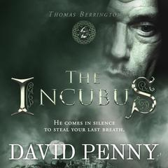 The Incubus by David Penny audiobook
