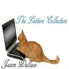 The Letters Collection by Jason Wallace audiobook
