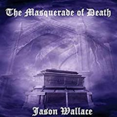 The Masquerade of Death by Jason Wallace audiobook