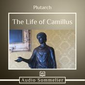 The Life of Camillus by  Plutarch audiobook