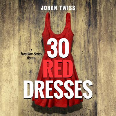 30 Red Dresses by Johan Twiss audiobook