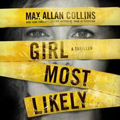 Girl Most Likely by  Max Allan Collins audiobook